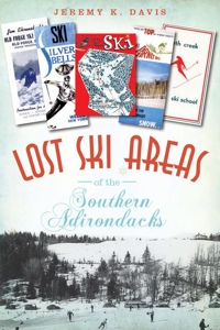 Lost Ski Areas of S Adk