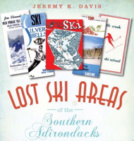Lost Ski Areas of Southern Adk